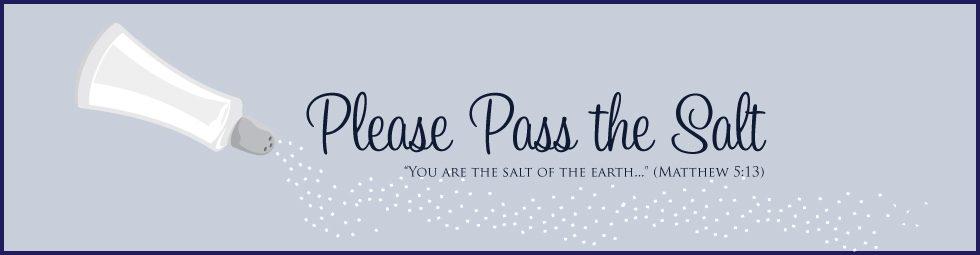 please pass the salt
